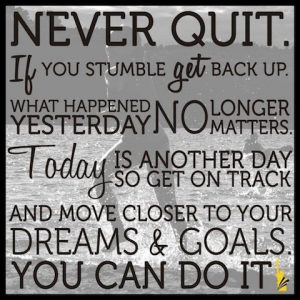 inspiration, don't give up, believe in yourself, dream